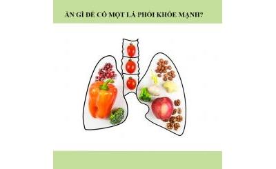 Vai trò của phổi đối với cơ thể? Nên ăn gì để bổ phổi?
